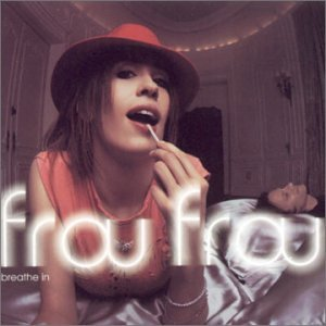 Frou Frou - Breathe in - Zortam Music