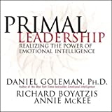 Buy Primal Leadership: Realizing the Power of Emotional Intelligence from Amazon