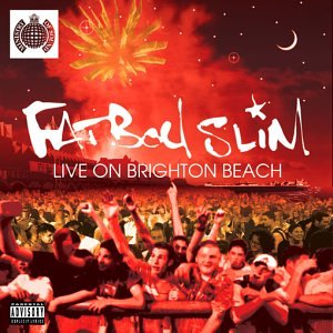 Fatboy Slim - Live on Brighton Beach - Zortam Music