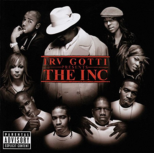Irv Gotti Presents The Inc.