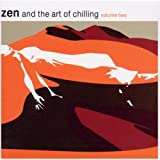 Album cover for Zen and the Art of Chilling, Volume 2