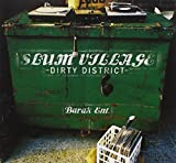 Slum Village / Dirty District
