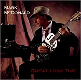 Mark McDonald: Great Long Time