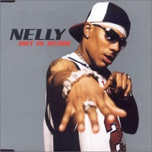 Nelly - Hot In Here - Zortam Music