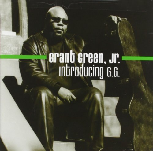 Grant Green, Jr.: Introducing G.G.