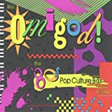 Like, Omigod! The '80s Pop Culture Box (Totally) (disc 7)