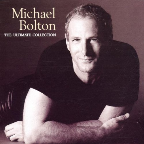 Michael Bolton - Ultimate Collection - Zortam Music