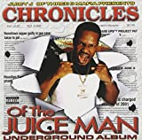 Skivomslag för Chronicles of the Juice Man: Underground Album