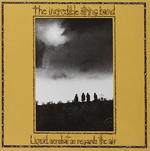 Cover Liquid Acrobat as Regards the Air (Incredible String Band)