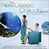 The New Classic Chillout Album: From Dusk Till Dawn (disc 2)