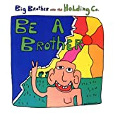 Album cover for Be a Brother
