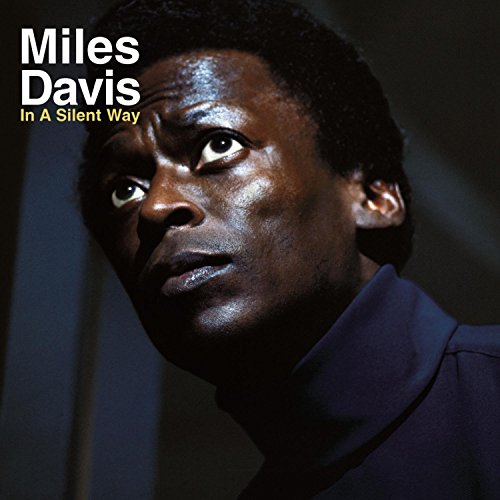 Miles Davis - In A Silent Way (1969) - Zortam Music