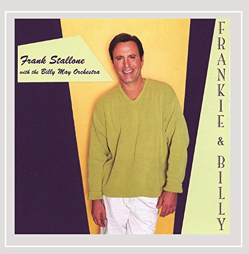 Frank Stallone with the Billy May Big Band: Frankie & Billy