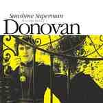 Pochette de l'album pour Sunshine Superman: The Very Best of Donovan