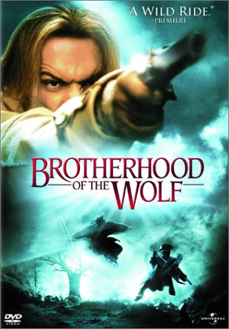 Pacte des loups, le / Brotherhood of the Wolf / Братство волка (2001)