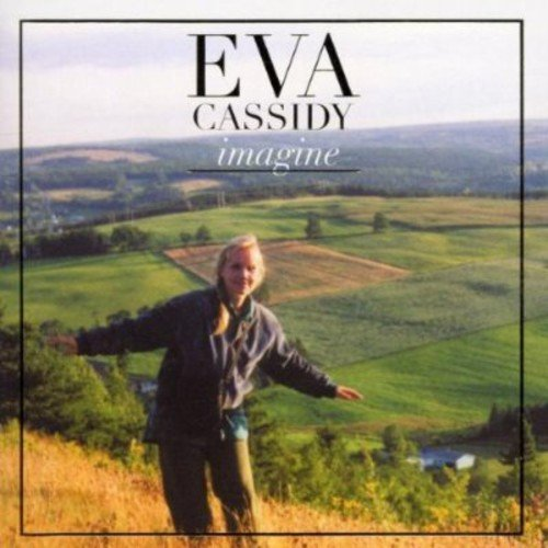 Eva Cassidy - Imagine - Zortam Music