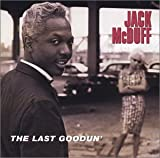 Jack McDuff: The Last Goodun'