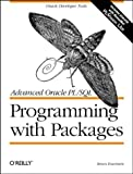 Advanced Oracle Pl/Sql: Programming With Packages