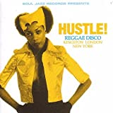 Copertina di Hustle! - Reggae Disco Kingston London New York