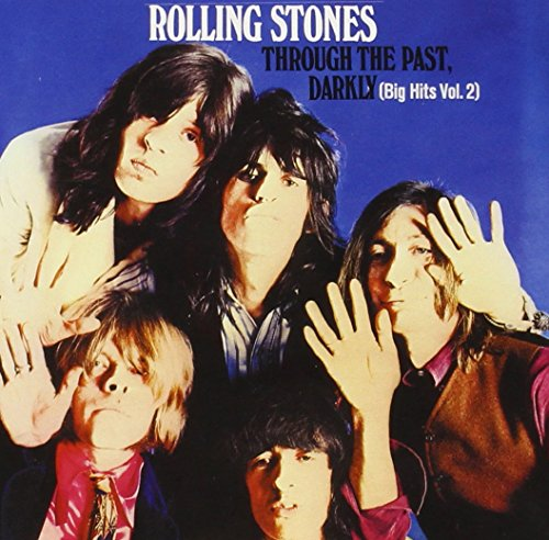 The Rolling Stones - Through The Past, Darkly (Big Hits Vol. 2) - Zortam Music