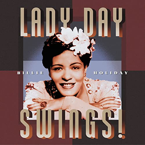 Billie Holiday: Lady Day Swings