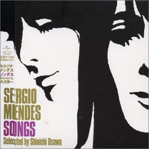 Sergio Mendes Songs Selected by Shinichi