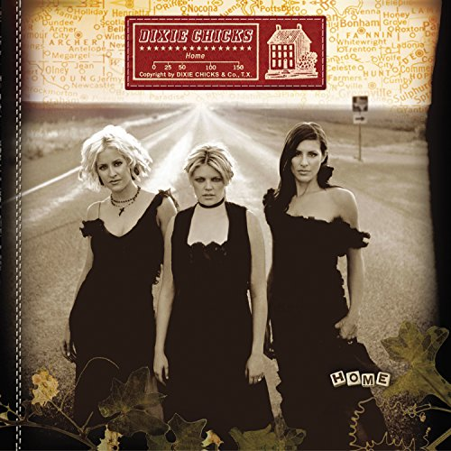 Original album cover of Home by Dixie Chicks