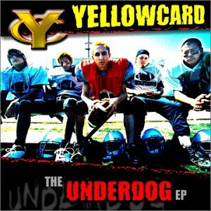 Yellowcard - the underdog - Zortam Music