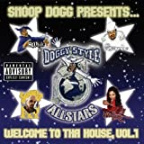 Doggy Style Allstars: Welcome to tha House, Vol. 1
