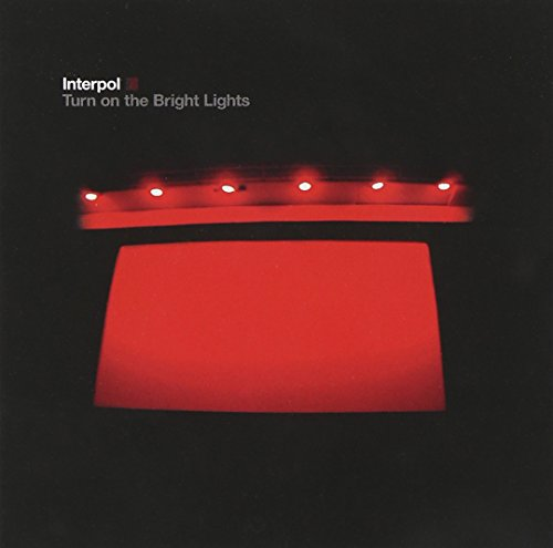 Interpol - Turn On The Bright Lights - Zortam Music