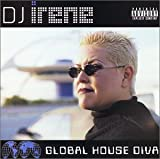 Cover de Global House Diva (Mixed by DJ Irene)