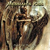 >Messiah's Kiss - Blood Of The Kings