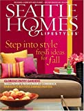 Seattle Homes And Lifestyles [MAGAZINE SUBSCRIPTION] by