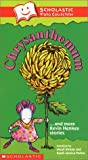 Chrysanthemum and More Kevin Henkes Stories (Scholastic Video Collection)