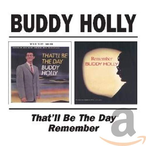 Buddy Holly - That´ll Be The Day - Zortam Music