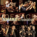 Capa de Joe Pace Presents: Shake the Foundation