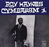 Roy Haynes: Cymbalism