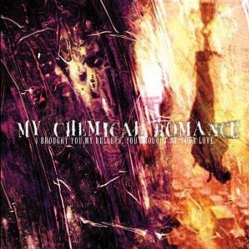 My Chemical Romance - I Brought You My Bullets, You - Zortam Music