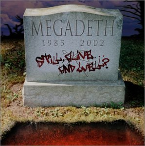 Megadeth - Still Alive and Well? - Zortam Music