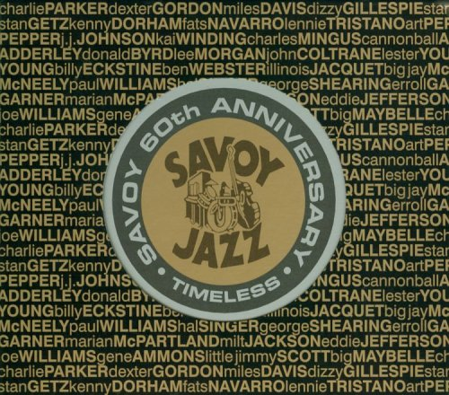 Various Artists: Savoy - 60th Anniversary - Timeless