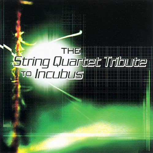 The String Quartet Tribute to Incubus