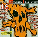 Pochette de l'album pour Crossing All Over! Volume 16