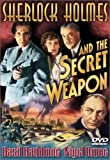 Sherlock Holmes and the Secret Weapon by Basil Rathbone