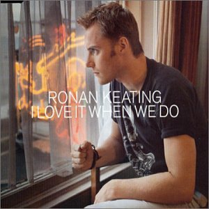 Ronan Keating - I Love Mum - Zortam Music