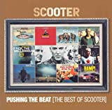 Album cover for Pushing the Beat: The Best of Scooter