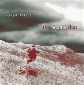 Ralph Alessi: This Against That/Vice & Virtue