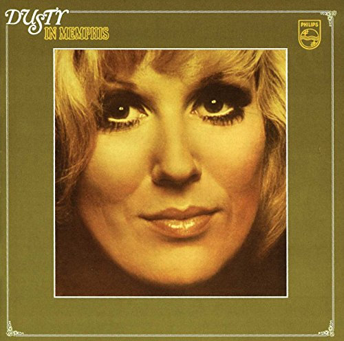 Dusty Springfield - Dusty in Memphis: Remastered/Deluxe Edition - Zortam Music