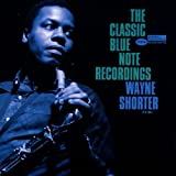 Wayne Shorter: The Classic Blue Note Recordings