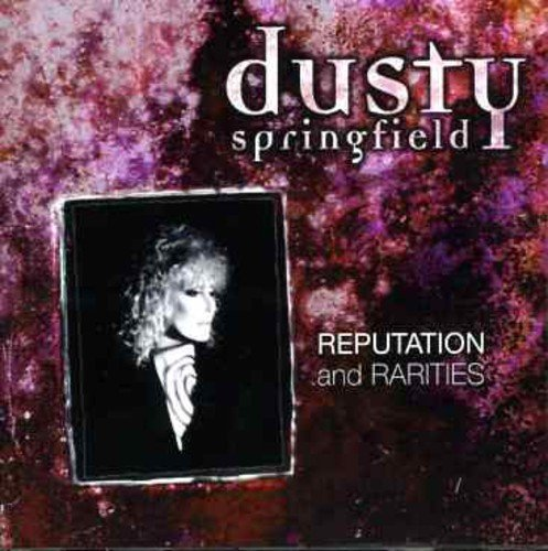 Dusty Springfield - Reputation And Rarities - Zortam Music