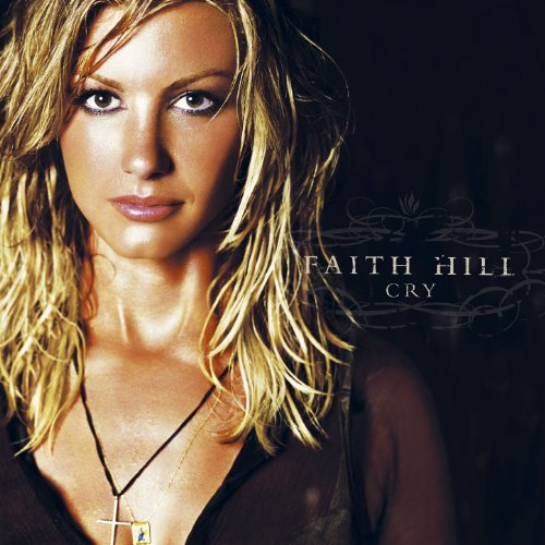 Faith Hill - You